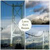 Lions Gate Bridge: Dangerous Construction Conditions
